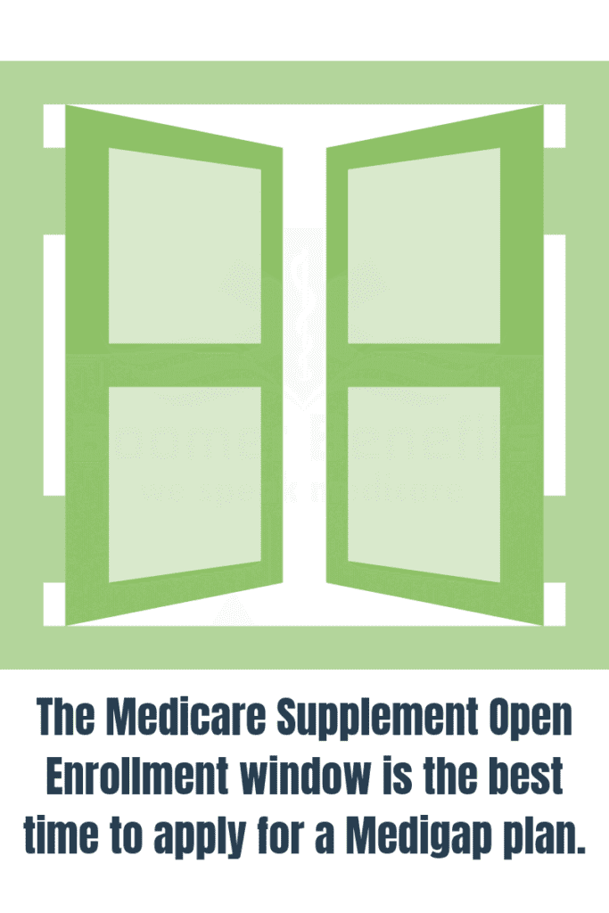 Medicare Supplement Open Enrollment | Medigap Open Enrollment